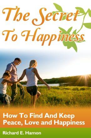 cover of Richard Hamon's The Secrets of happiness eBook