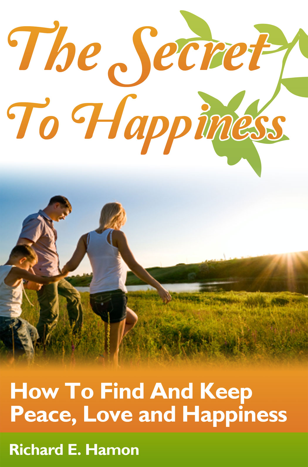 Cover of The Secret to Happiness